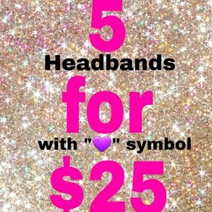 Other - 🎉💜5 Headband for ONLY $25💜🎉
